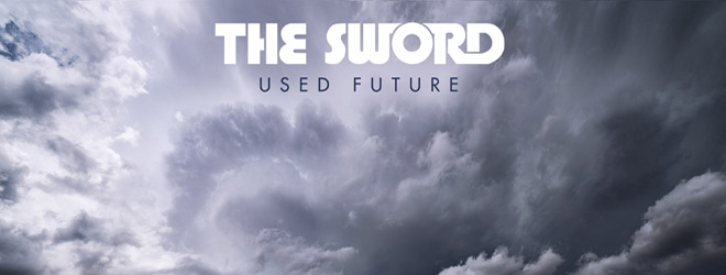 the sword slide - The Sword - Used Future (Album Review)