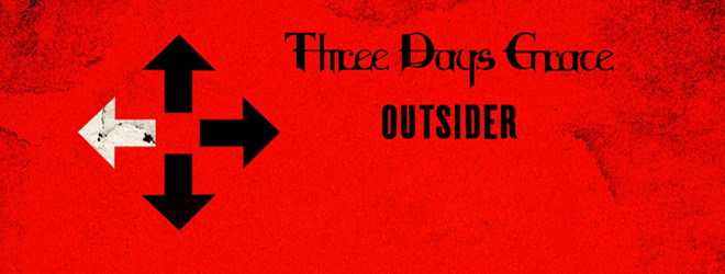 three slide - Three Days Grace - Outsider (Album Review)