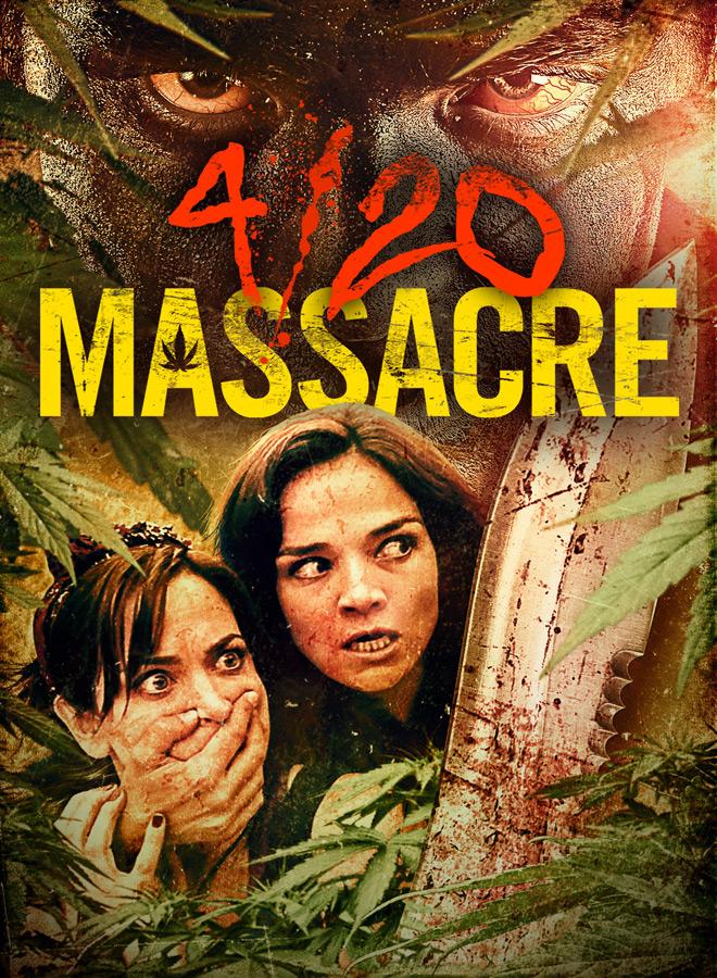 420 Massacre Key Art - 4/20 Massacre (Movie Review)