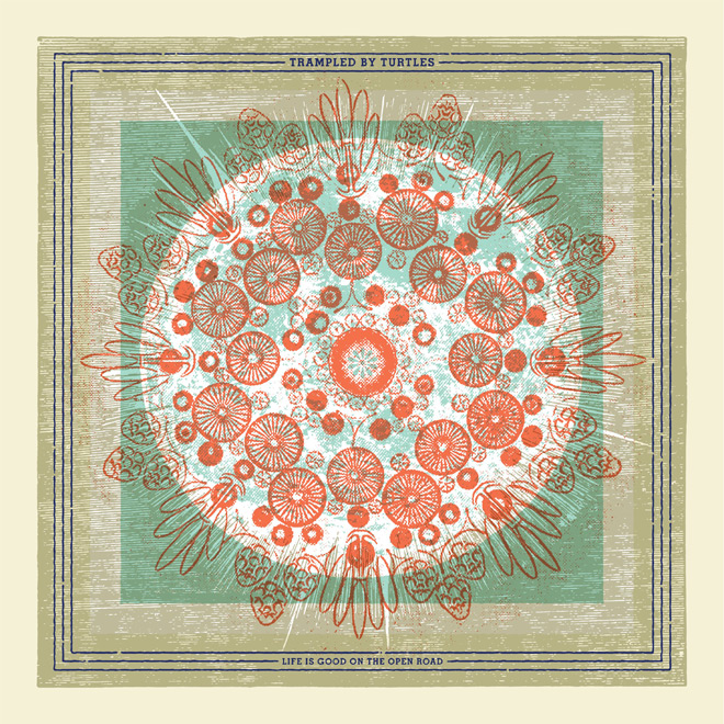 TBT LifeIsGood cov digital - Trampled by Turtles - Life is Good on the Open Road (Album Review)