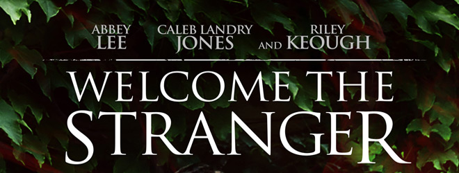 Welcome The Stranger slide - Welcome the Stranger (Movie Review)