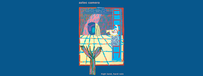 aztec camera slide - Aztec Camera - High Land, Hard Rain Turns 35