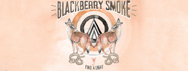blackberry slide - Blackberry Smoke - Find A Light (Album Review)