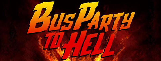 bus hell slide - Party Bus to Hell (Movie Review)