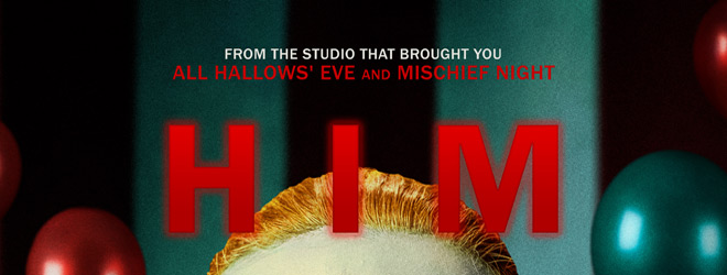 him slide - HIM (Movie Review)