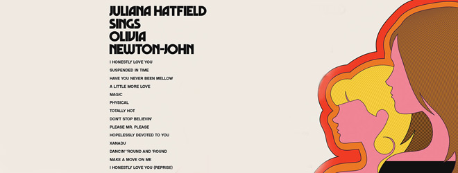juliana slide - Juliana Hatfield - Juliana Hatfield Sings Olivia Newton-John (Album Review)