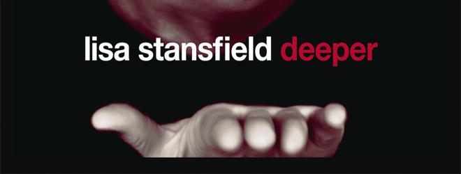lisa slide - Lisa Stansfield - Deeper (Album Review)