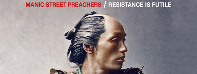 manaic slide - Manic Street Preachers - Resistance is Futile (Album Review)