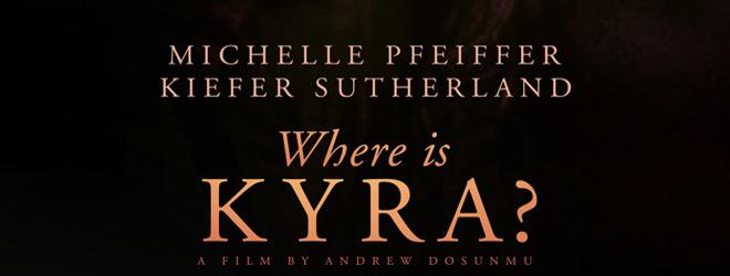 where is kyra slide - Where Is Kyra? (Movie Review)