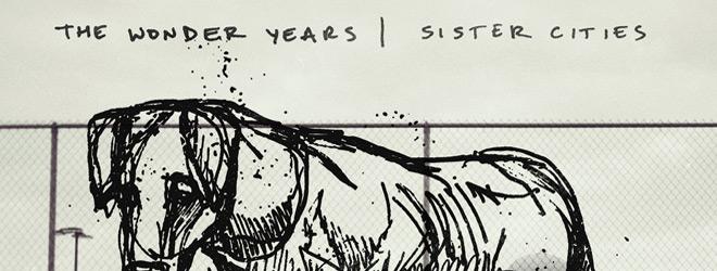 wonder slide - The Wonder Years - Sister Cities (Album Review)