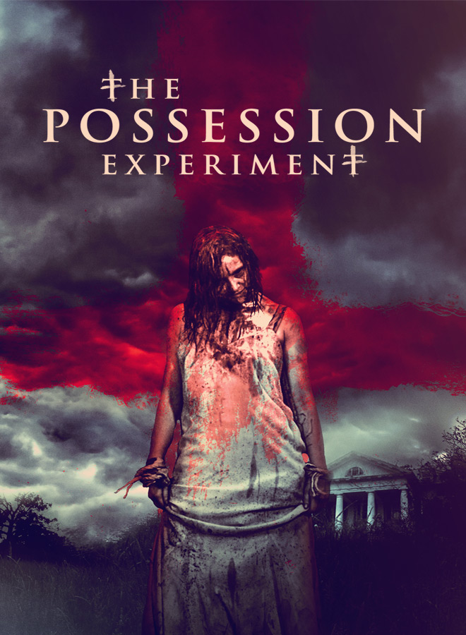 POSSESSION EXPERIMENT 2018 - The Possession Experiment (Movie Review)