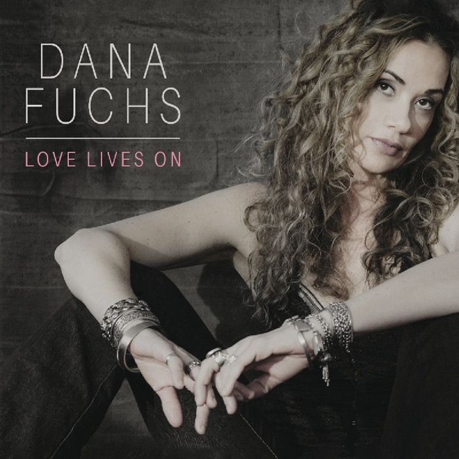 dana album - Dana Fuchs - Love Lives On (Album Review)