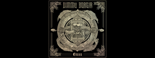 dimmu slide - Dimmu Borgir - Eonian (Album Review)
