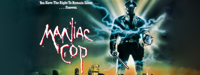 maniac quad - Maniac Cop - Upholding The Law 30 Years Later