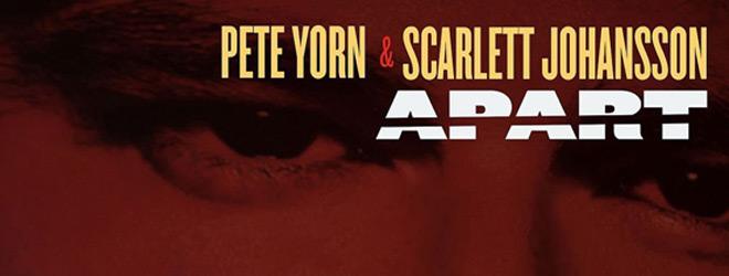 pete yorn scarlett johansson slie - Pete Yorn & Scarlett Johansson - Apart (EP Review)