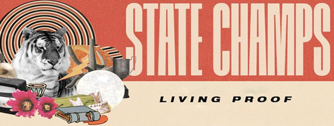 State Champs Living Proof slide - State Champs - Living Proof (Album Review)