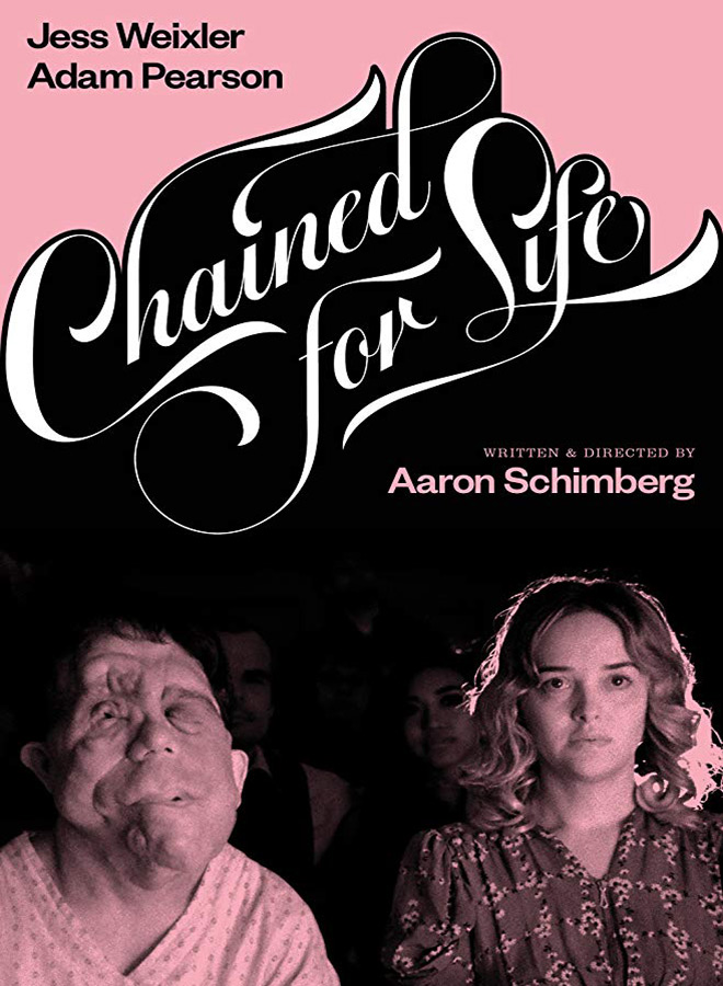 chained for life poster - Chained for Life (Movie Review)