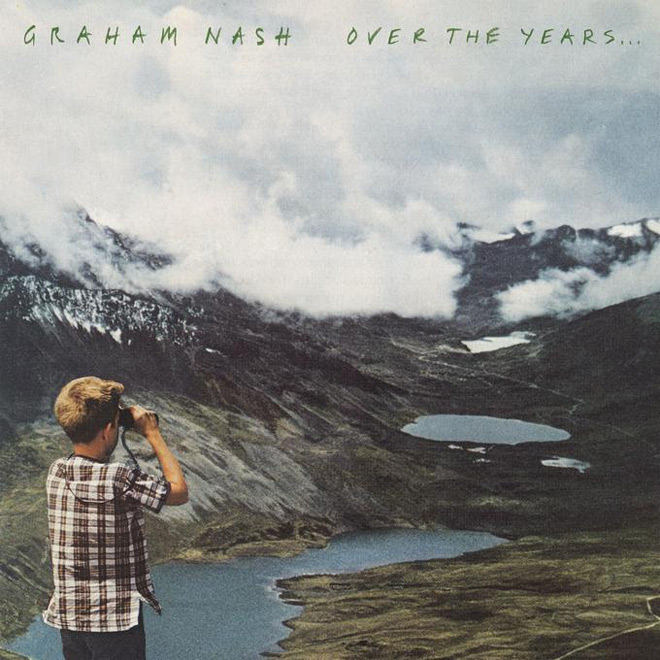 graham nash cover - Graham Nash - Over The Years (Album Review)
