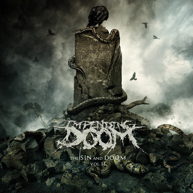 impending doom album - Impending Doom - The Sin and Doom Vol. II (Album Review)