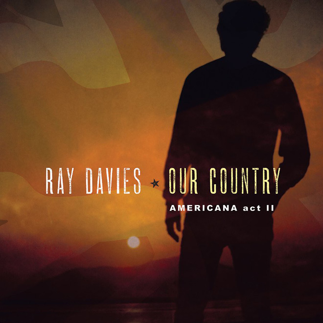 ray 2 - Ray Davies - Our Country: Americana Act II (Album Review)