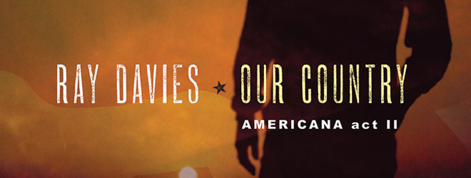 ray slide - Ray Davies - Our Country: Americana Act II (Album Review)