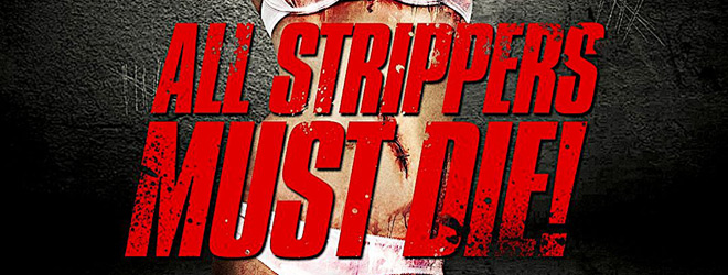 all strippers slide - All Strippers Must Die! (Movie Review)