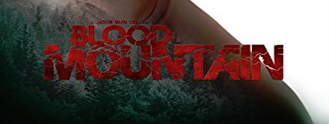 blood slide - Blood Mountain (Movie Review)