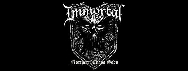 immortal 2018 slide - Immortal - Northern Chaos Gods (Album Review)