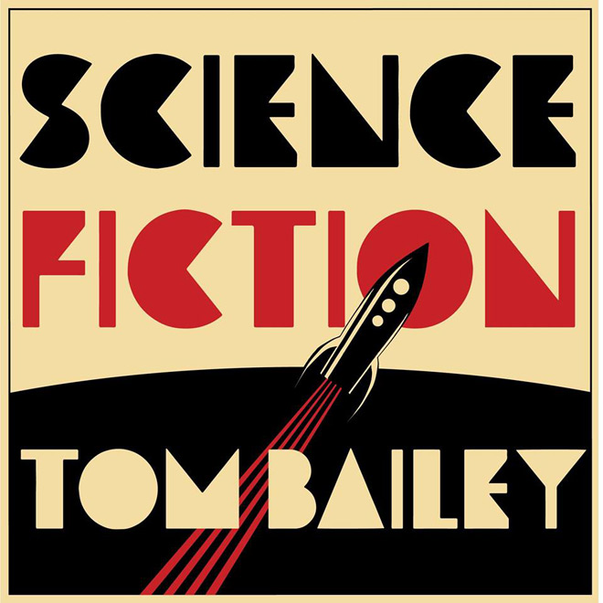 tom bailey cover - Tom Bailey - Science Fiction (Album Review)