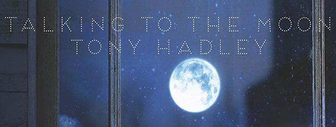 tony hadley album slide - Tony Hadley - Talking to the Moon (Album Review)