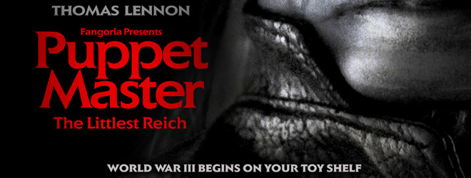 PUPPETMASTER slide - Puppet Master: The Littlest Reich (Movie Review)