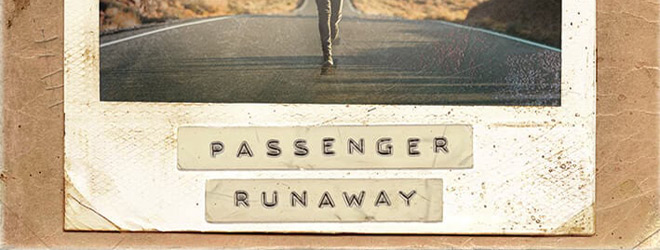 PassengerRunaway slide - Passenger - Runaway (Album Review)