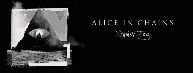 alice in chains banner - Alice In Chains - Rainier Fog (Album Review)