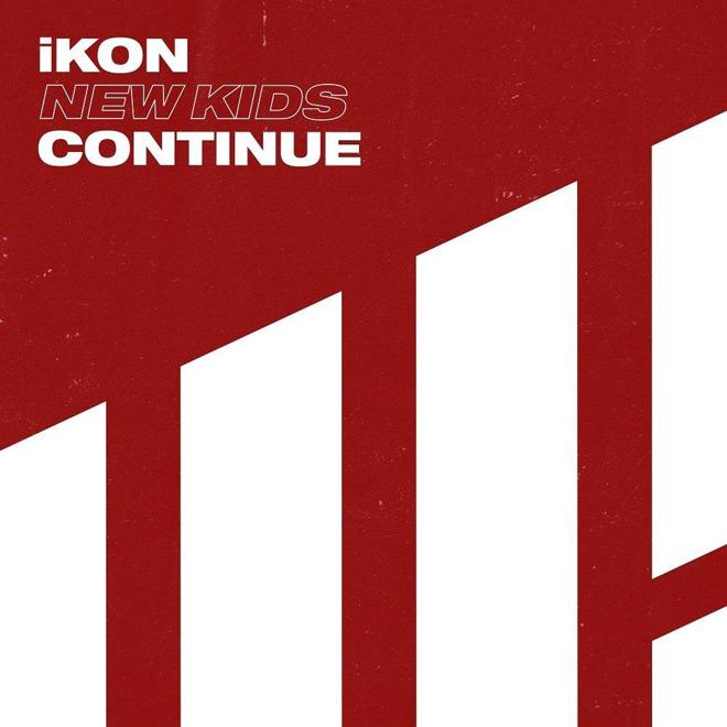ikon - iKON - New Kids : Continue (Mini-album Review)