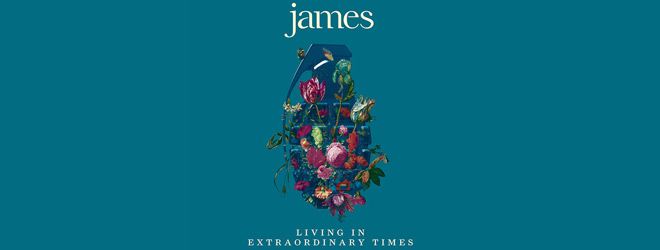james slide - James - Living in Extraordinary Times (Album Review)