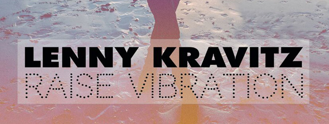 Lenny Kravitz  Raise Vibration slide - Lenny Kravitz - Raise Vibration (Album Review)