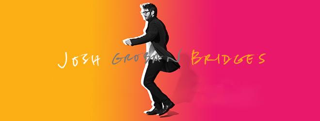 groban slide - Josh Groban - Bridges (Album Review)