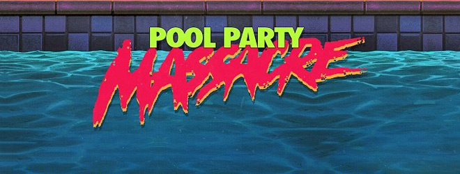 pool banner - Pool Party Massacre (Movie Review)
