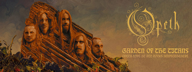opeth slide - Opeth - Garden of the Titans: Live at Red Rocks Amphitheater (Album Review)