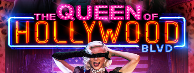 queen slide - The Queen of Hollywood Blvd (Movie Review)