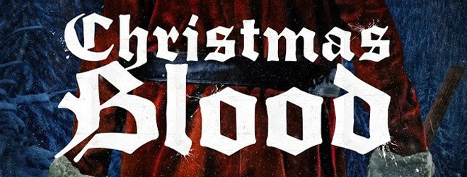 christmas blood slide - Christmas Blood (Movie Review)