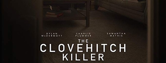 clove slide - The Clovehitch Killer (Movie Review)