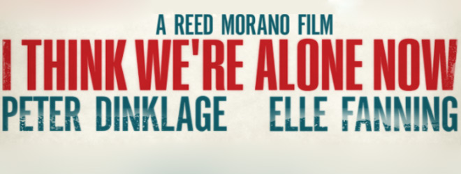 i think were alone slide - I Think We're Alone Now (Movie Review)
