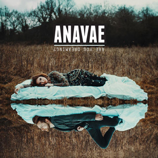 are you dreaming - Interview - Anavae