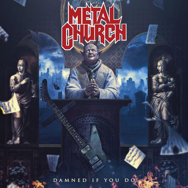 metal church damned if you do - Metal Church - Damned If You Do (Album Review)