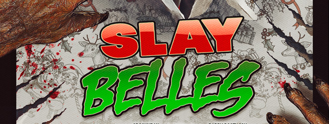 slay belles - Slay Belles (Movie Review)