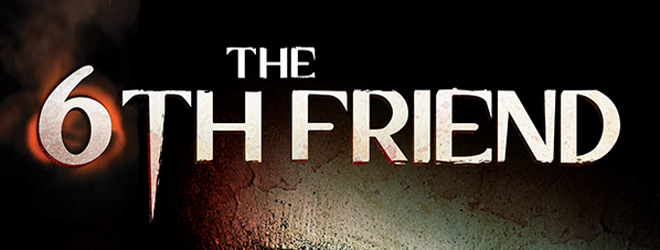6th friend slide - The 6th Friend (Movie Review)