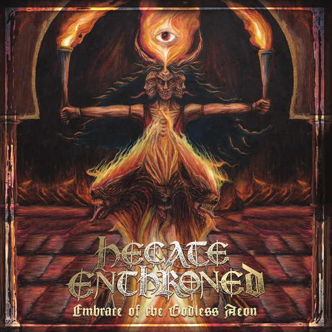 hecate enthroned embrace of the godless aeon - Hecate Enthroned - Embrace of the Godless Aeon (Album Review)