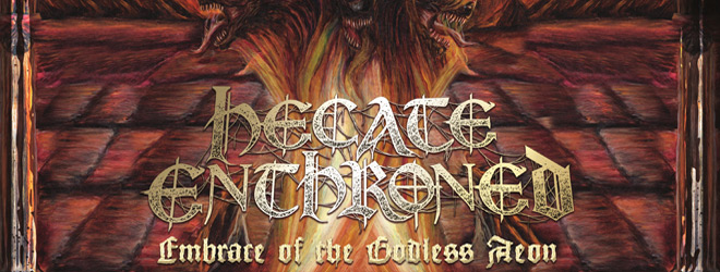 hecate enthroned slide - Hecate Enthroned - Embrace of the Godless Aeon (Album Review)