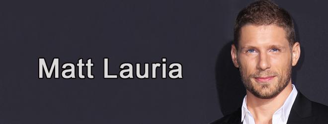 matt lauria slide - Interview - Matt Lauria